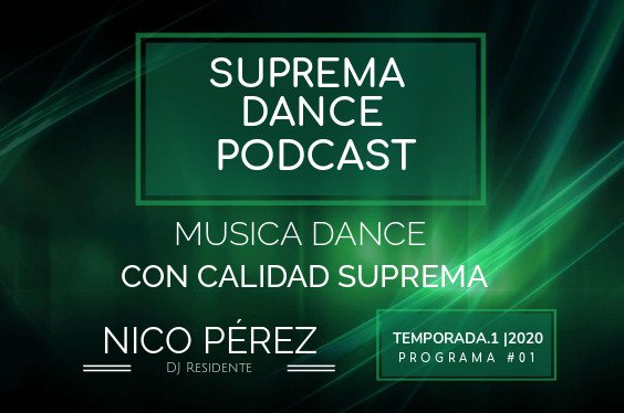 DJ Residente Nico Pérez Programa-1 | T.1