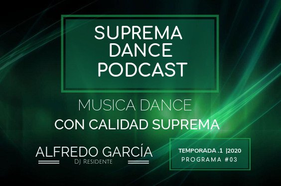 DJ Residente Alfredo García Programa-3 | T.1