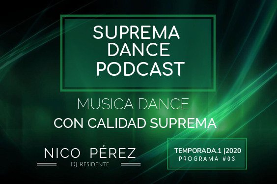 DJ Residente Nico Pérez Programa-3 | T.1