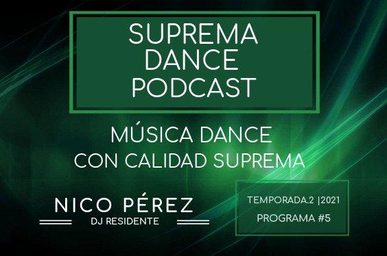 DJ Residente Nico Pérez Programa-5 | T.2