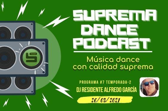 DJ Residente Alfredo García Programa-7 | T.2