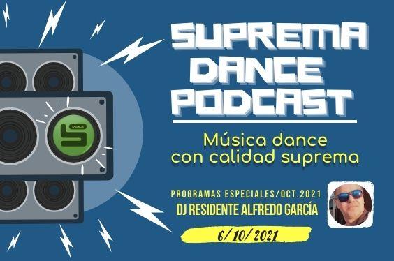 DJ Residente Alfredo García Programa Especial OCT.2021